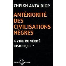 Anteriorite Des Civilisations Negres