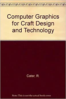 Descargar Libros Torrent Computer Graphics For Craft Design And Technology PDF Gratis Descarga