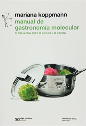 Manual de gastronomia molecular (Spanish Edition): Mariana Koppmann: 9789876291026: Amazon.com: Books