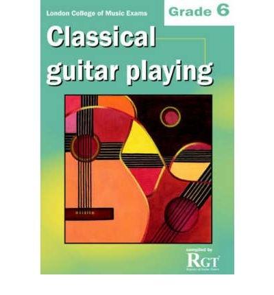 Guitar Playing Exam Book ([(Classical Guitar Playing: Grade 6 LCM Exams )] [Author: Tony Skinner] [Jun-2008])
