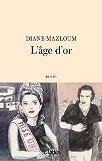 L'âge d'or, Mazloum, Diane