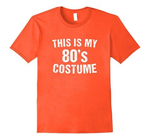Mens Costumes 80s Party (Mens 80s Costume Halloween T Shirt 1980s for Men Women Girls XL Orange)