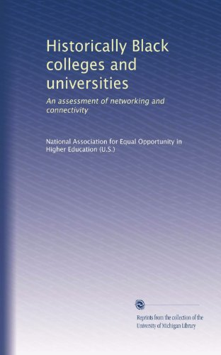 Search : Historically Black colleges and universities: An assessment of networking and connectivity