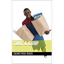 Tout a coup (French Edition)