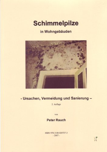 Schimmelpilze in Wohngebäuden (German Edition)