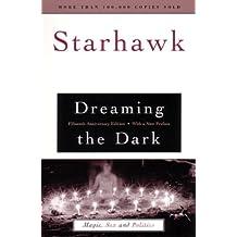 Dreaming the Dark