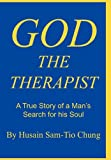 God the Therapist, Husain Sam-Tio Chung, 1462006914