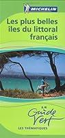 Les plus belles îles du littoral français par Michelin