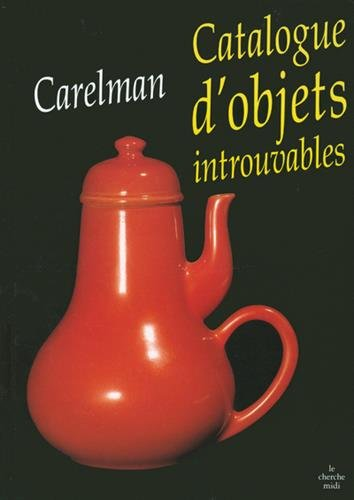 Catalogue d'objets introuvables (French Edition)