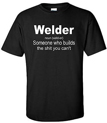 Welder Definition Welding Funny Shirt