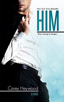 Him (Him & Her Book 1) by [Heywood, Carey]