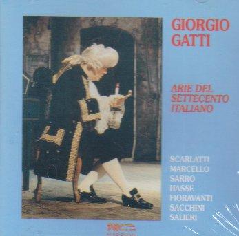 Gatti: Arie Del Settecento Italiano [Italian Opera - Giorgio Valentino