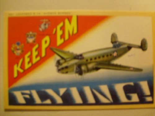 Keep 'EM Flying WW2 Post Card, B-14 Hudson Bomber