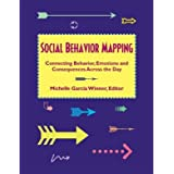Social Behavior Mapping: Connecting Behavior, Emotions and Consequences Across the Day