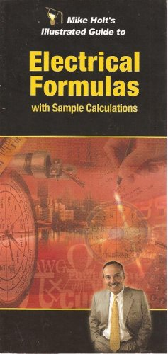Mike Holt's Illustrated Guide to Electrical Formulas with Sample Calculations PDF