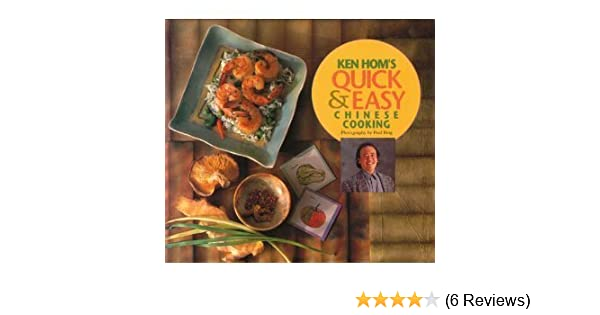 Ken homs quick and easy chinese cooking ken hom 9780877017707 ken homs quick and easy chinese cooking ken hom 9780877017707 amazon books forumfinder Gallery