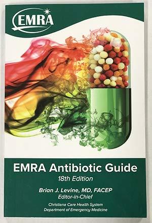 (EMRA Antibiotic Guide, 18th ed.)