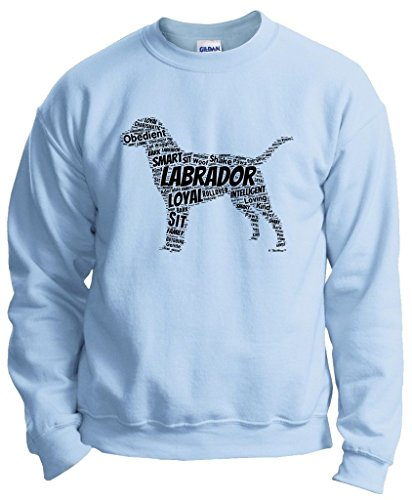 Dog Clothes Labrador Retriever Word Art Dog Puppy Owner Gift Crewneck Sweatshirt Small LtBlu