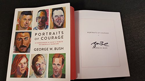 george-w-bush-us-president-signed-autographed-book-portraits-of-courage