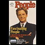 People: Fascinating People: A Behind-the-Scenes Look at Famous Lives | Tom Gliatto,Richard Jerome