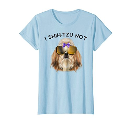 Womens I Shih-Tzu Not Shirt Funny Shitzu Tee XL Baby Blue for $<!--$19.99-->