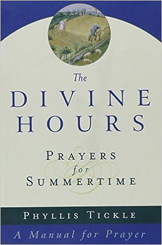 ?DOC? Prayers For Summertime: A Manual For Prayer (The Divine Hours). vamos Times Ragnarok Puerta Editores Vestidor Conectar