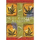 Los Cuartos Acuerdos: Un Libro de la Sabiduia Tolteca