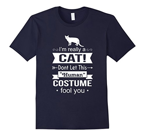 [Men's I Am Really A Cat Dont Let This Human Costume Fool You XL Navy] (Funny Human Cat Costumes)