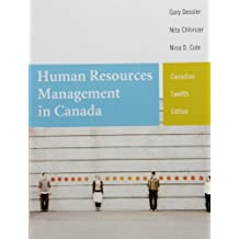 Human Resources Management in Canada, Twelfth Canadian Edition, Loose Leaf Version (12th Edition)