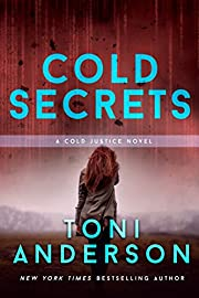Cold Secrets (Cold Justice Series: FBI Romantic Suspense Book 7)