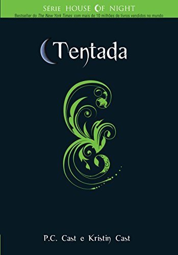 Tentada (Série House of Night Livro 11)