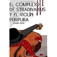 El complejo de Stradivarius y el violín púrpura
