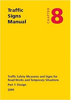 Safety at street works and road works a code of practice amazon traffic signs manual chapter 8 traffic safety measures and signs for road works and fandeluxe Choice Image