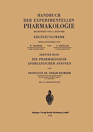 Die Pharmakologie Anorganischer Anionen: Die Hofmeistersche Reihe (Handbook of Experimental Pharmacology) (German Edition)
