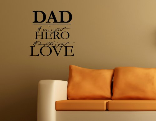 DAD A SON'S FIRST HERO A DAUGHTER'S FIRST LOVE Vinyl wall lettering stickers ...