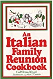 img - for An Italian Family Reunion Cookbook book / textbook / text book