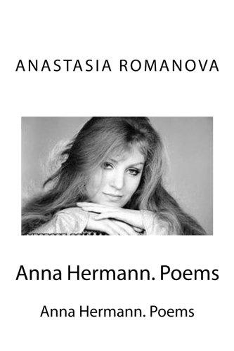 Anna Hermann. Poems: Lyrics For The Songs