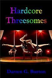 Hardcore Threesomes