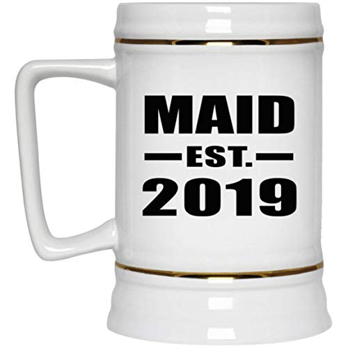 Maid Established EST. 2019-22oz Beer Stein Ceramic Bar Mug Tankard - Gift for Friend Colleague Retirement Graduation Mother's Father's Day Birthday Anniversary -