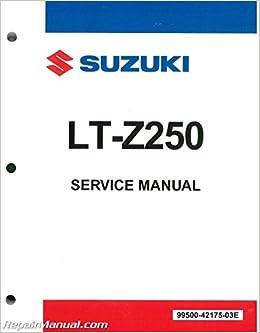 99500-42175-03E 2004-2009 Suzuki LT-Z250 QuadSport ATV Service Manual