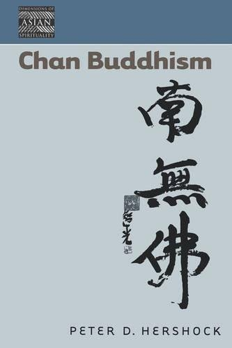 Chan Buddhism (Dimensions of Asian Spirituality)