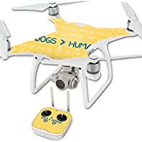 Skin For DJI Phantom 4 Quadcopter Drone – Dogs Over Humans | MightySkins Protective, Durable, and Unique Vinyl Decal wrap cover | Easy To Apply, Remove, and Change Styles | Made in the USA