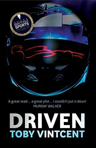 Driven: A High-Speed Thriller set in the World of Formula 1 (Matt Straker)