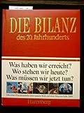 Die Bilanz des 20. Jahrhunderts. 1. Auflage.