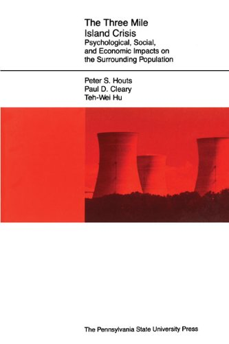 The Three Mile Island Crisis: Psychological, Social, and Economic Impacts on the Surrounding Population
