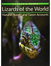 Lizards of the World: Natural History and Taxon Accounts