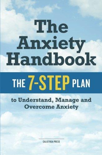 Anxiety Handbook 7 Step Understand Overcome