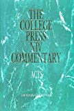 The College Press NIV Commentary Acts, Mark E Moore, 0899005624
