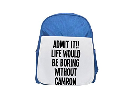 ADMIT IT!! LIFE WOULD BE BORING WITHOUT CAMRON printed kid's blue backpack, Cute backpacks, cute small backpacks, cute black backpack, cool black backpack, fashion backpacks, large fashion backpacks,