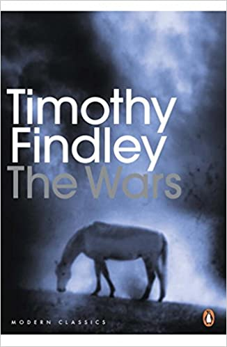 Penguin Modern Classics The Wars Timothy Findley 9780143191124
